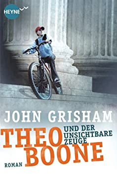 Theo Boone und der unsichtbare Zeuge: Band 1 (Jugendbücher - Theo Boone) (German Edition)