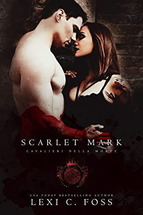 Scarlet Mark (Cavalieri Della Morte Book 8)