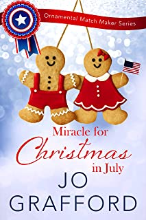 Miracle for Christmas in July (Ornamental Match Maker Series Book 16)