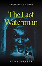 Makepeace and Grimes: The Last Watchman: A Gaslamp Gothic Mystery of Victorian London. With vampires...