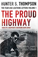 The Proud Highway: Rejacketed Kindle Edition
