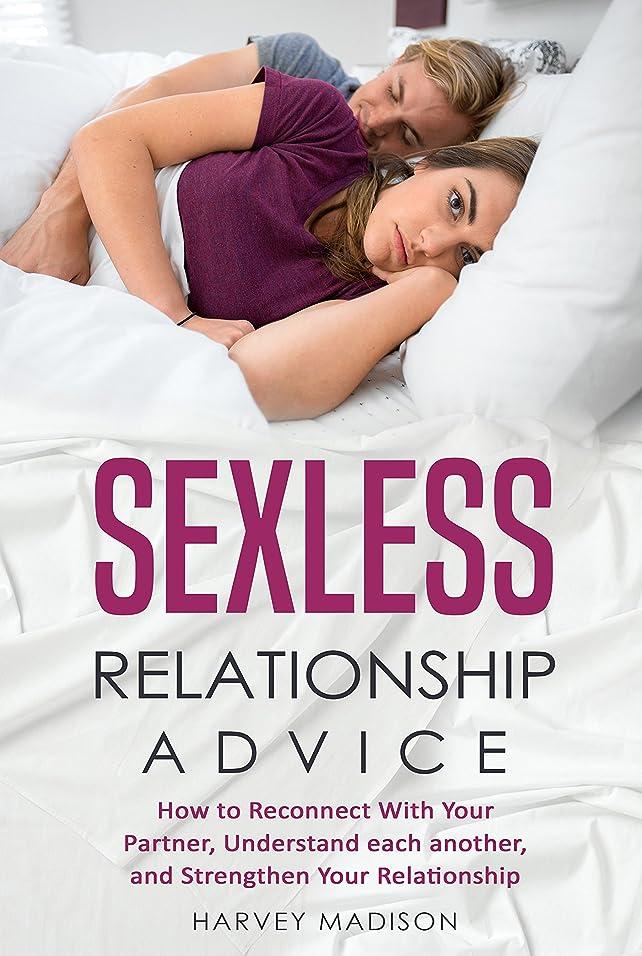 電圧ミリメーター咽頭Sexless Relationship Advice: How to Reconnect with your partner, Understand each other and Strengthen your Relationship (Daily Advice Book 1) (English Edition)