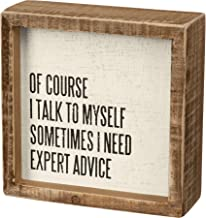 Primitives by Kathy Expert Advice Inset Sign, Wooden