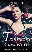 Tempting Snow White (The Descendants Series Book 2) (English Edition)