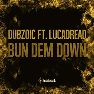 Bun Dem Down