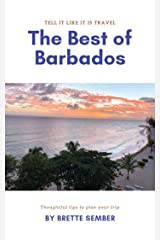 The Best of Barbados (Tell It Like It Is Travel Book 1) Kindle Edition