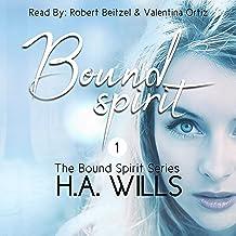 Bound Spirit: The Bound Spirit Series, Book 1