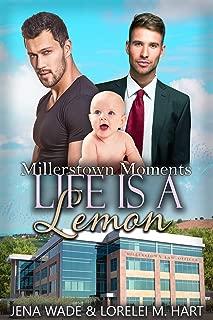 Life Is A Lemon: An Mpreg Romance (Millerstown Moments Book 5)