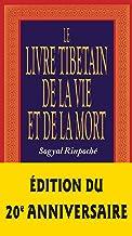 Le Livre Tibétain de la Vie et de la Mort (Les Chemins de la sagesse)