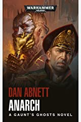 Anarch (Gaunt's Ghosts Book 15) Kindle Edition