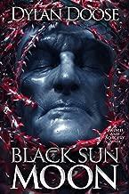 Black Sun Moon (Sword and Sorcery Book 6)