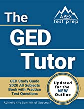 The GED Tutor Book: GED Study Guide 2020 All Subjects with Practice Test Questions..
