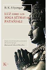 Luz sobre los yoga sutras de patañjali (Spanish Edition) Kindle Edition