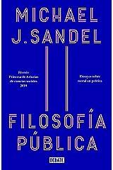 Filosofía pública: Ensayos sobre moral en política (Spanish Edition) Format Kindle