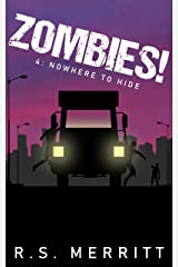 Zombies!: Book 4: Nowhere To Hide Kindle Edition
