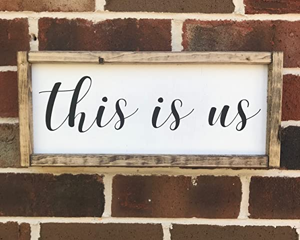 This Is Us Farmhouse Style Wooden Framed Sign