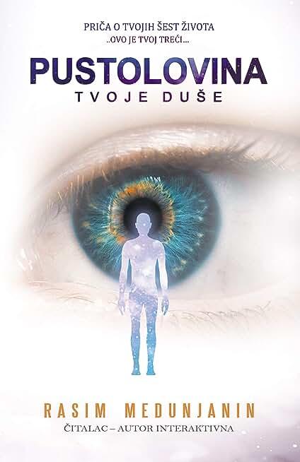 Pustolovina Tvoje Duše: Priča o tvojih šest života (English Edition)