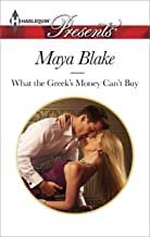 What the Greek's Money Can't Buy (The Untamable Greeks Book 1)
