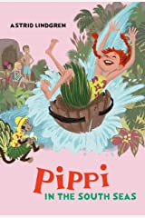 Pippi in the South Seas (Pippi Longstocking) Kindle Edition