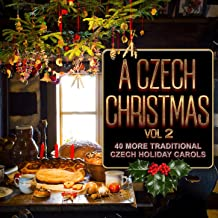 A Czech Christmas, Vol. 2: 40 More Traditional Czech Holiday Carols