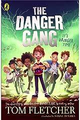 The Danger Gang Kindle Edition