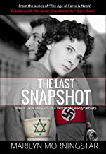 The Last Snapshot: Where Love Survives in a World of Deadly Secrets (The Age of Force & Neon Book 1)