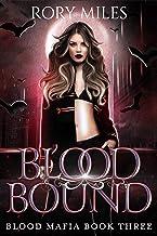 Blood Bound: Blood Mafia Book Three
