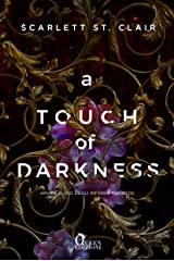 A touch of darkness (Ade e Persefone Vol. 1) (Italian Edition) Kindle Edition