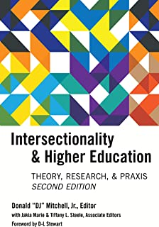 Intersectionality & Higher Education: Research, Theory, & Praxis, Second Edition