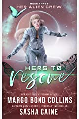 Hers to Rescue: A Sci Fi Alien Reverse Harem Romance (Her Alien Crew Book 3) Kindle Edition