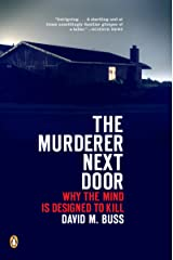 The Murderer Next Door: Why the Mind Is Designed to Kill (English Edition) Format Kindle