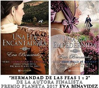 BILOGIA LA HERMANDAD DE LAS FEAS 1/2: Una fea encantadora / Una fea empedernida (Spanish Edition)