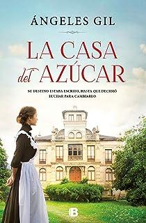 La casa del azúcar (Grandes novelas)