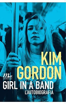 Girl in a Band. Lautobiografia