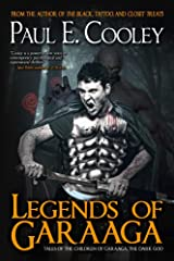 Legends of Garaaga (Children of Garaaga) Kindle Edition