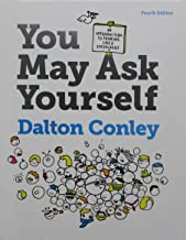 You May Ask Yourself and Readings for Sociology (Fourth Edition)