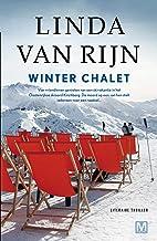 Winter chalet: literaire thriller