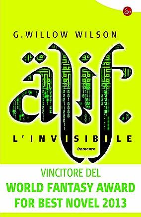 Alif linvisibile (Narrativa Vol. 81)