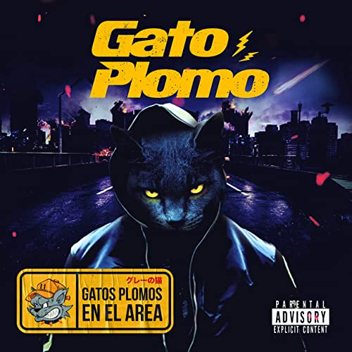 Gatos Plomos En El Area [Explicit]