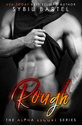 Rough (The Alpha Escort Series) (English Edition)