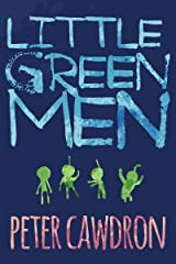 Little Green Men (First Contact) Kindle Edition
