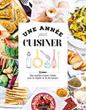 Une année pour cuisiner (Hors collection Cuisine) (French Edition)