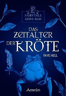 Fairytale gone Bad 3: Das Zeitalter der Kröte (German Edition)