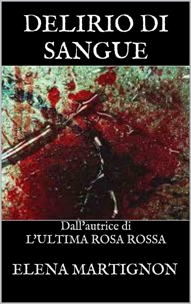 代名詞のスコア実施するDELIRIO DI SANGUE (Italian Edition)