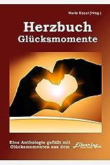 Glücksmomente: ein Herzbuch Kindle Ausgabe