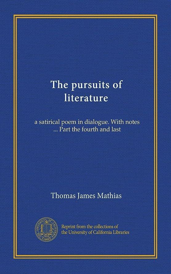 拒絶花輪とげのあるThe pursuits of literature: a satirical poem in dialogue. With notes Part the fourth and last
