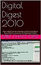 Digital Digest 2010: How and Where to Intercept and Analyze Secret Digital Communications on Shortwave Radio