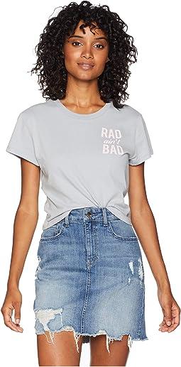 Rad Ain't Bad Tee