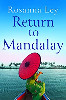Return to Mandalay: Lose yourself in this stunning feel-good read