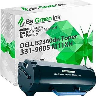 Be Green Ink Dell b2360dn m11xh Toner Cartridge Compatible 331-9805 for B2360, B2360dn, B2360d, B3460, B3460, B3460dn (High Yield 8,500)